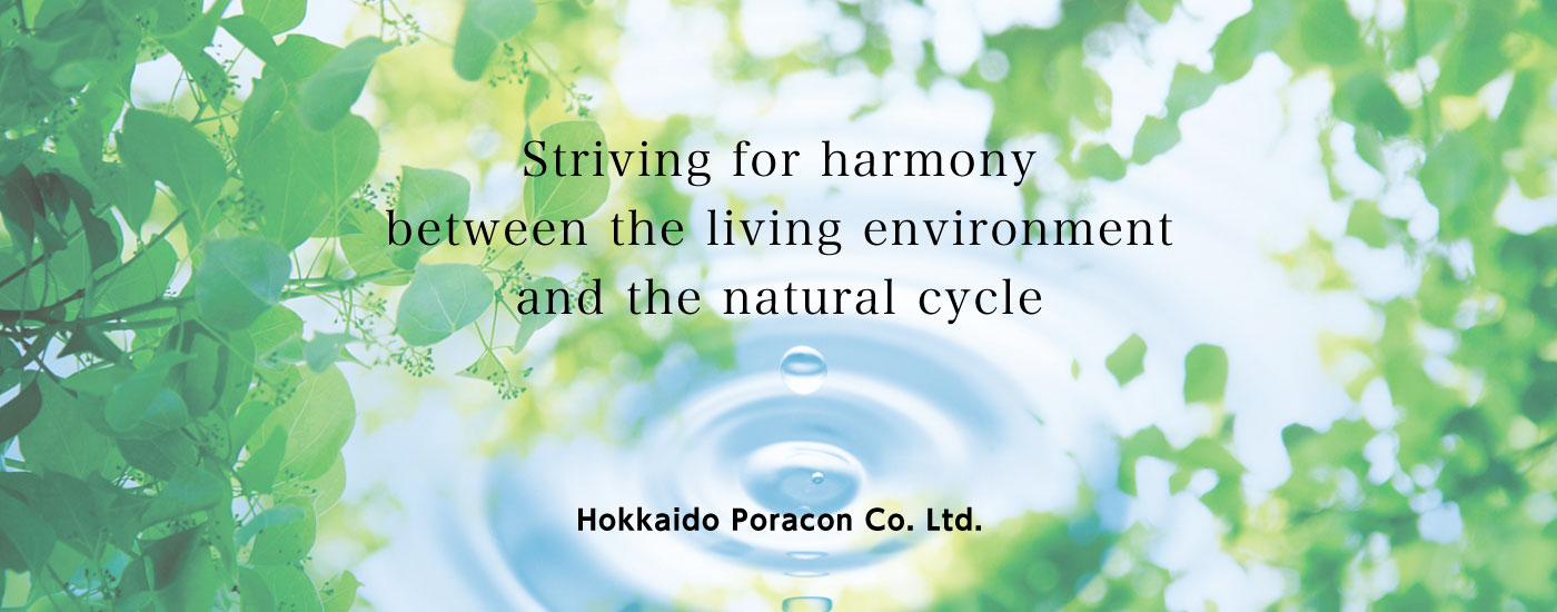 Striving for harmony between the living environment and the natural cycle